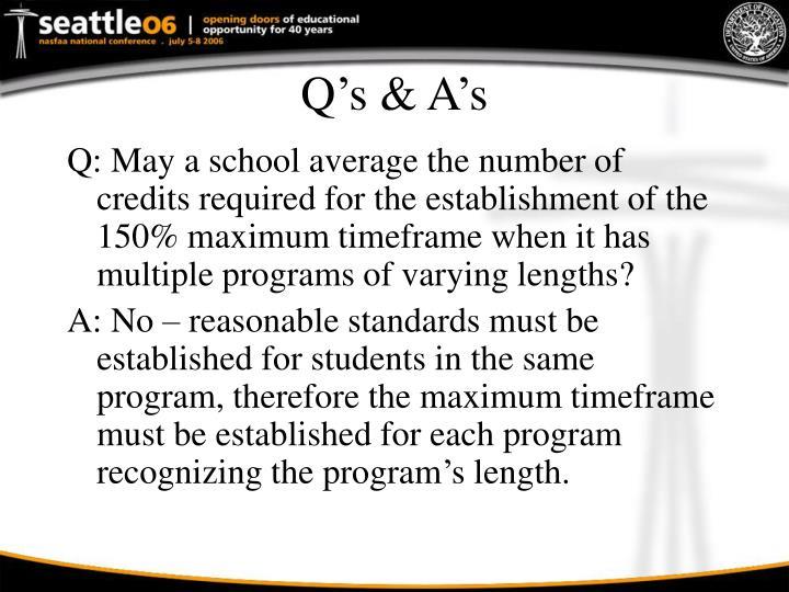 Q's & A's