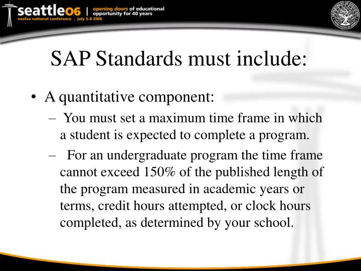 SAP Standards must include: