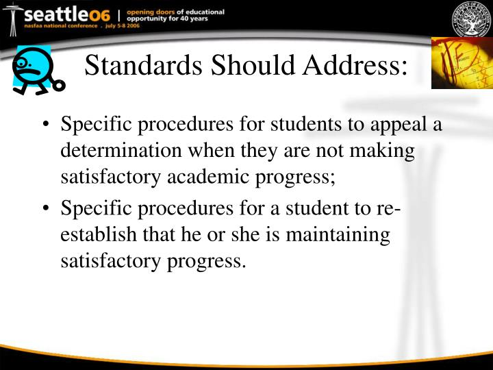 Standards Should Address: