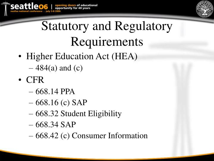Statutory and regulatory requirements