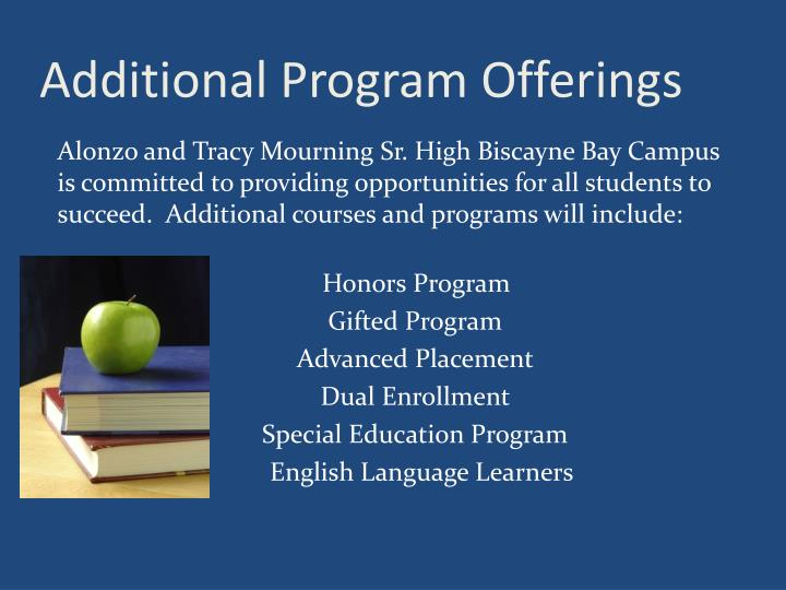 Additional Program Offerings