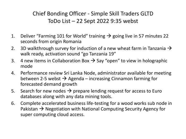 Chief Bonding Officer - Simple Skill Traders GLTD