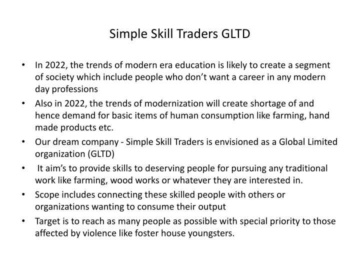 Simple Skill Traders GLTD