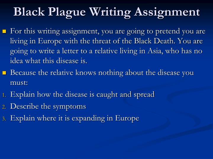 Black Plague Writing Assignment