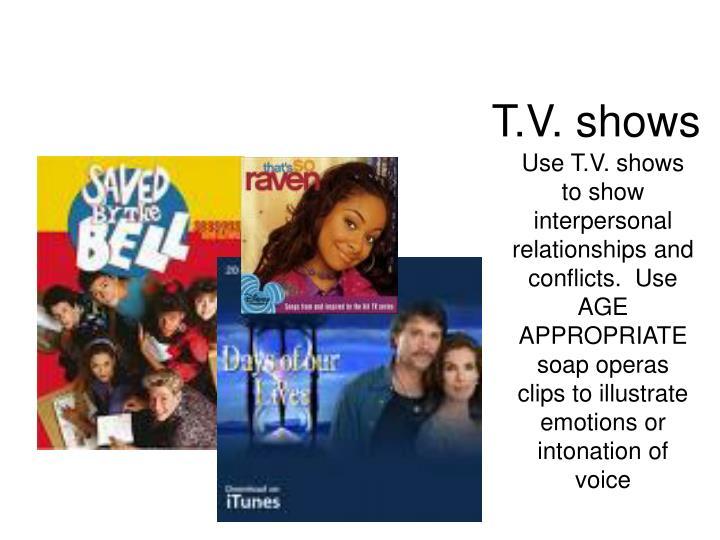 T.V. shows