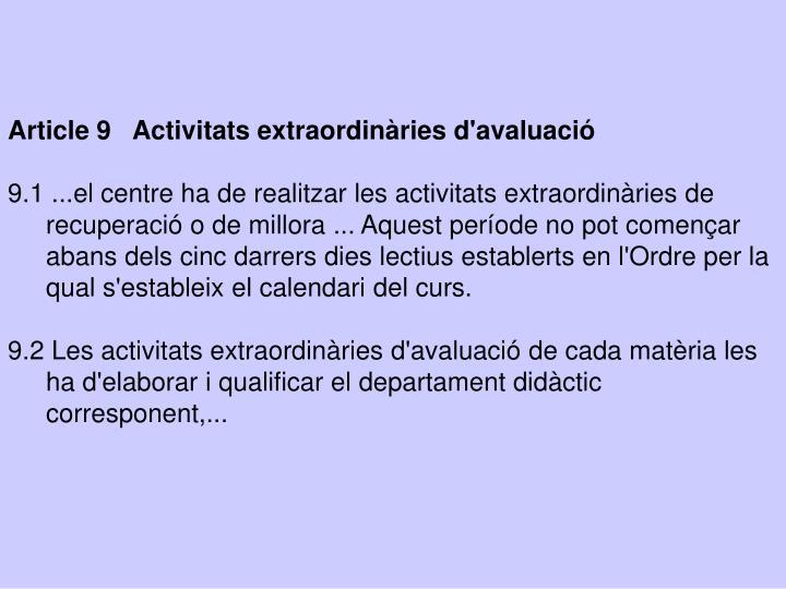 Article 9   Activitats extraordinàries d'avaluació