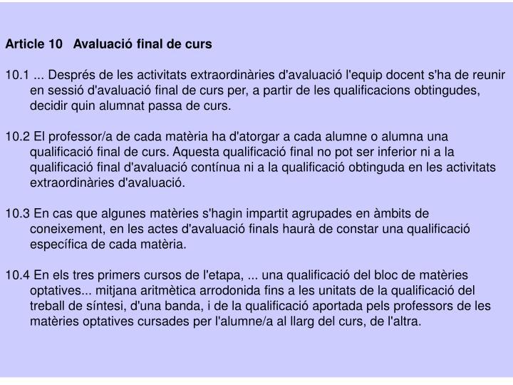 Article 10   Avaluació final de curs