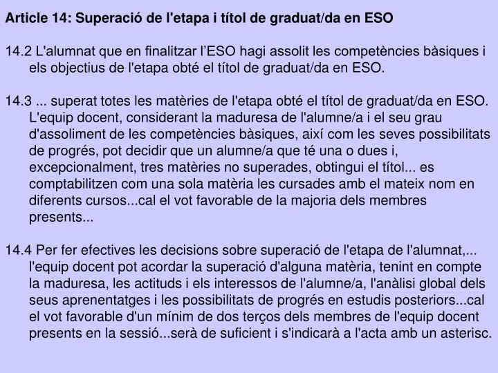 Article 14: Superació de l'etapa i títol de graduat/da en ESO