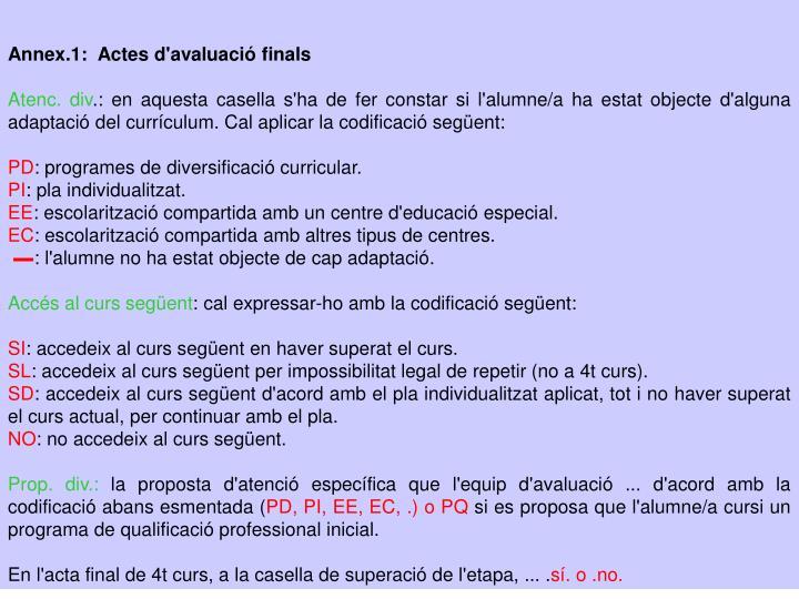 Annex.1:  Actes d'avaluació finals