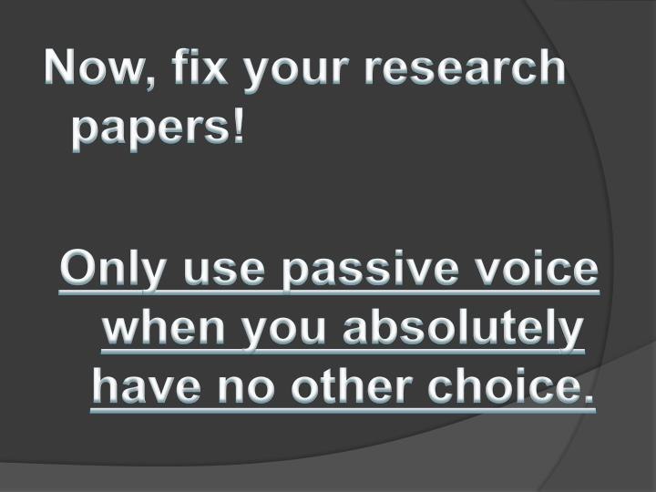 Now, fix your research papers!