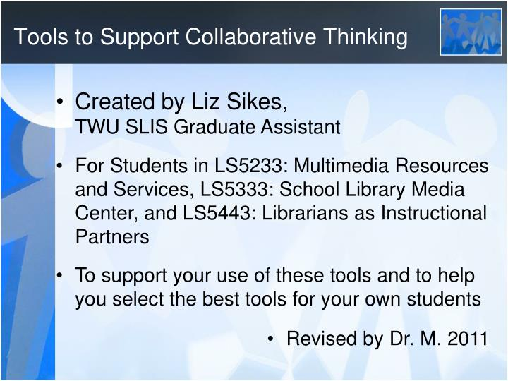 Tools to Support Collaborative Thinking