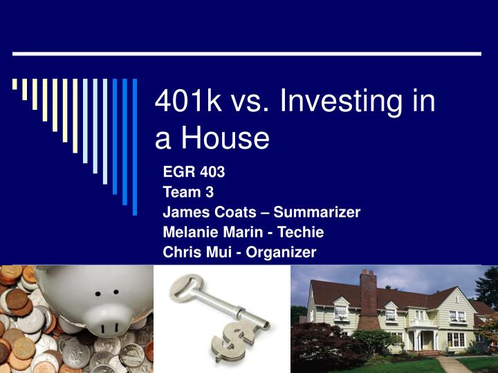 401k vs investing in a house