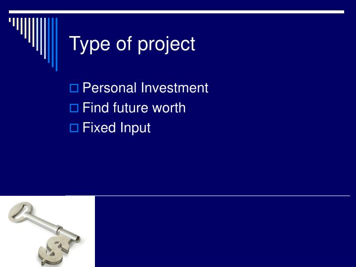 Type of project