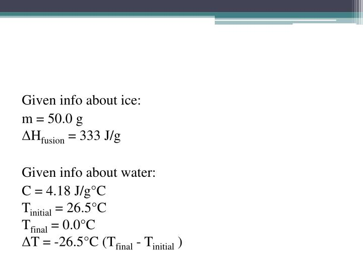 Given info about ice:
