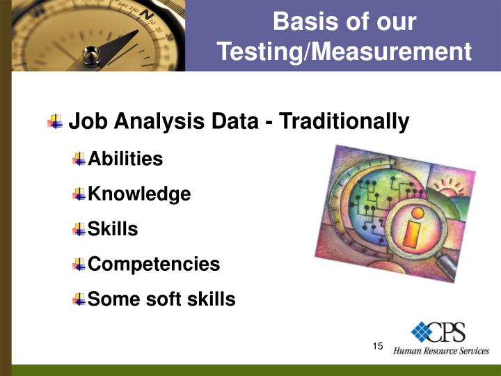 Basis of our Testing/Measurement