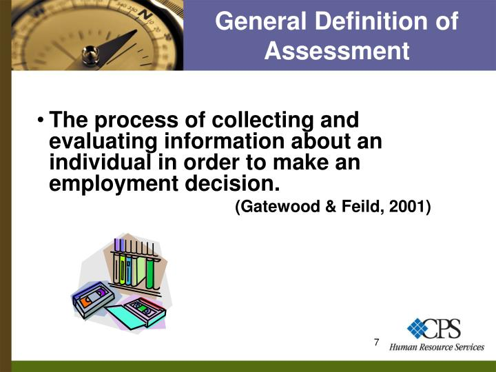 General Definition of Assessment