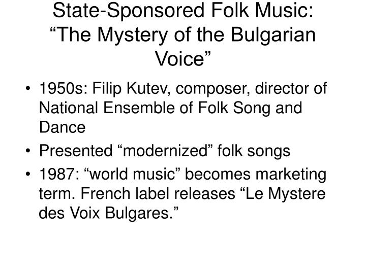 State-Sponsored Folk Music: