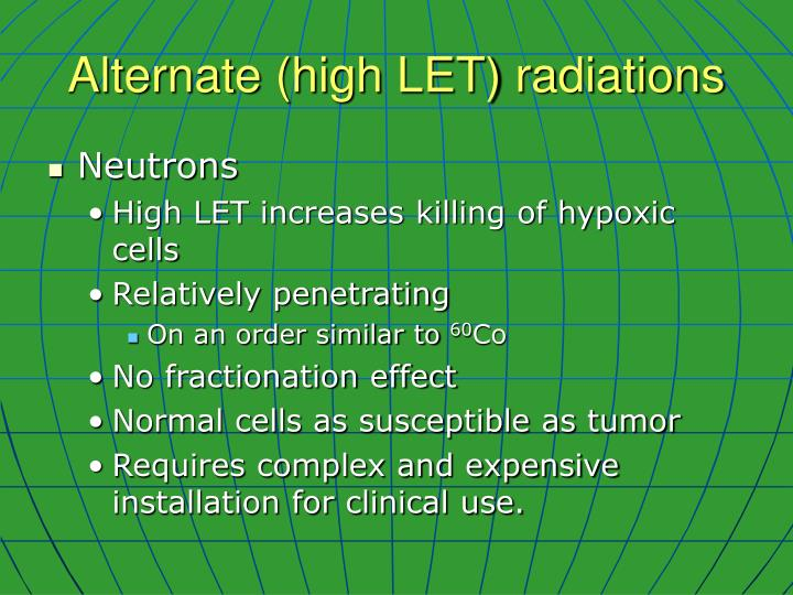 Alternate (high LET) radiations