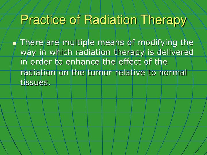 Practice of radiation therapy1