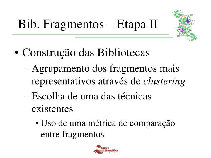 Bib. Fragmentos – Etapa II