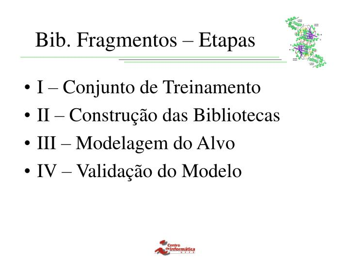 Bib. Fragmentos – Etapas