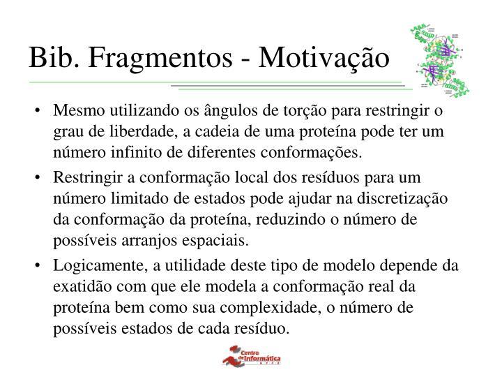 Bib. Fragmentos - Motivação