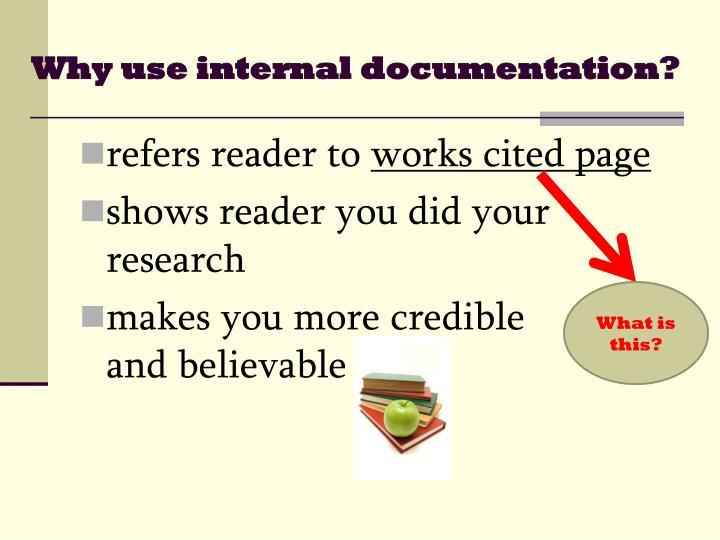 Why use internal documentation?