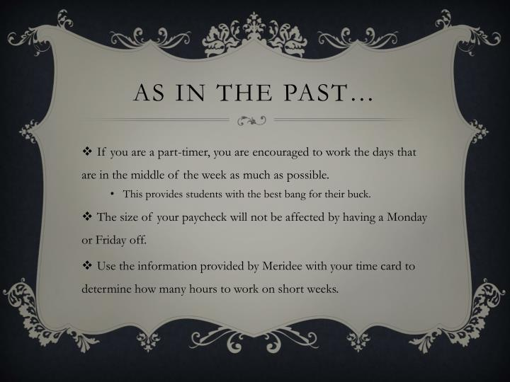 As in the past…