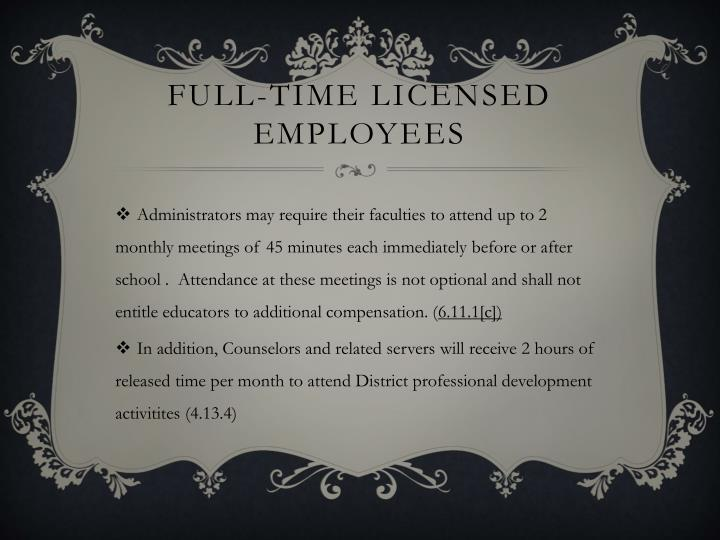 Full-time licensed employees
