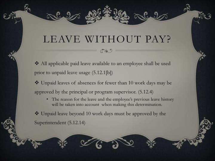 Leave without pay?