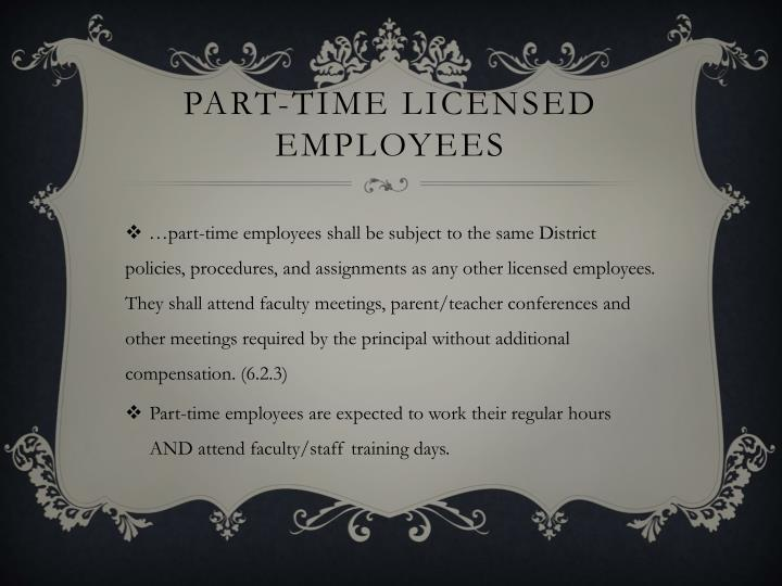Part-Time licensed Employees