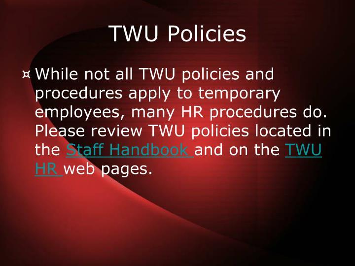 TWU Policies