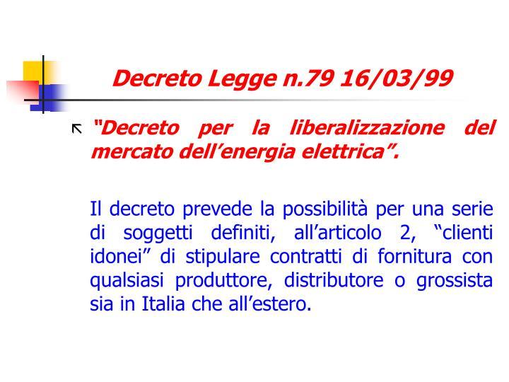 Decreto Legge n.79 16/03/99