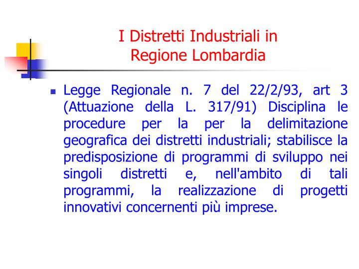 I Distretti Industriali in