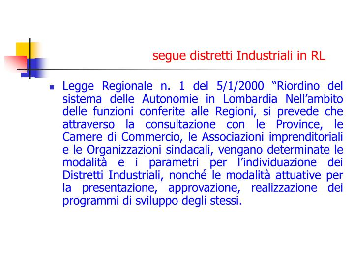 segue distretti Industriali in RL