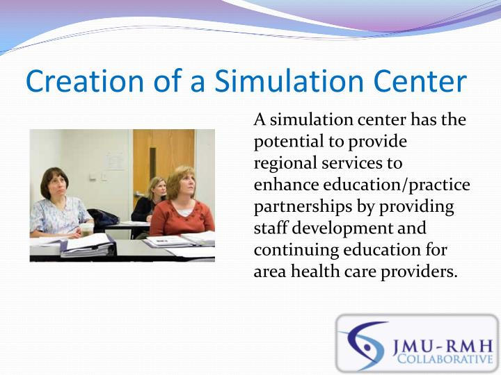 Creation of a Simulation Center