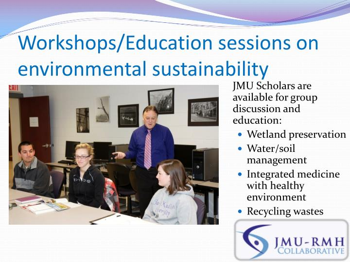Workshops/Education sessions on environmental sustainability