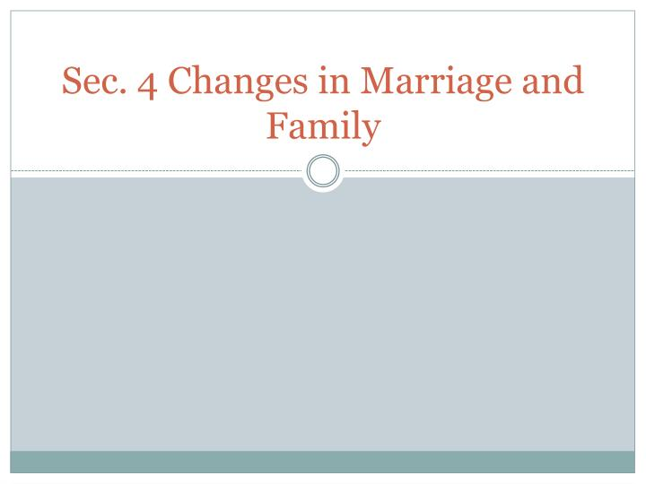 how changes to marriage and family will change american society