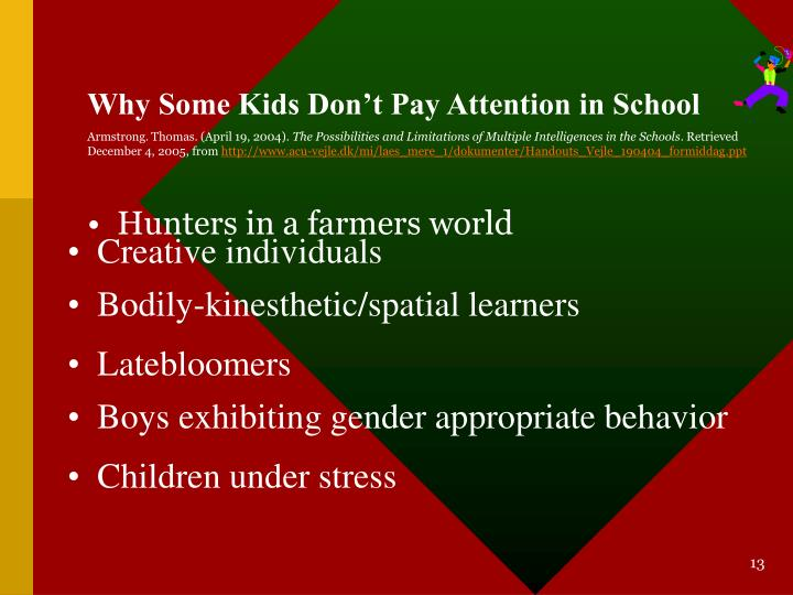 Why Some Kids Don't Pay Attention in School