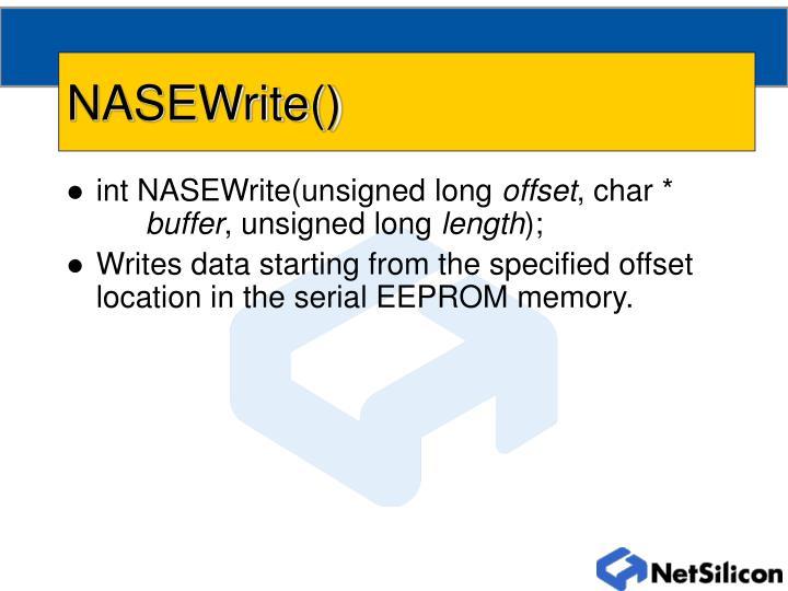 NASEWrite()