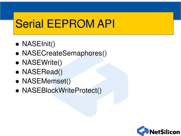 Serial EEPROM API