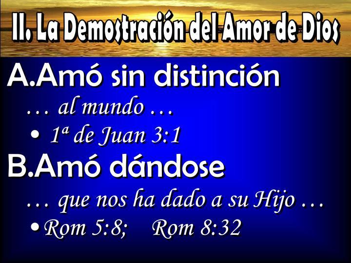 II. La Demostración del Amor de Dios