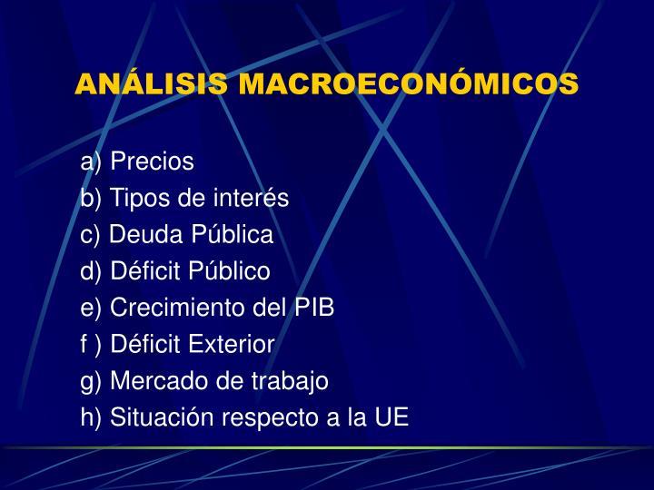 ANÁLISIS MACROECONÓMICOS
