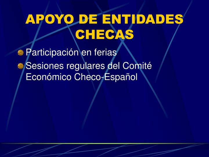 APOYO DE ENTIDADES CHECAS
