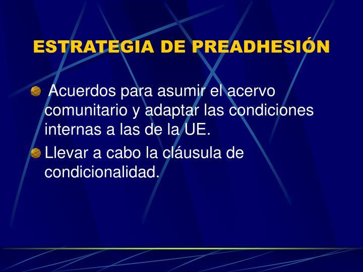 ESTRATEGIA DE PREADHESIÓN