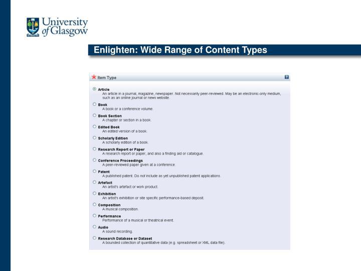 Enlighten: Wide Range of Content Types