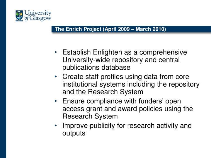 The Enrich Project (April 2009 – March 2010)