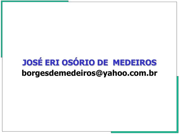 JOSÉ ERI OSÓRIO DE  MEDEIROS