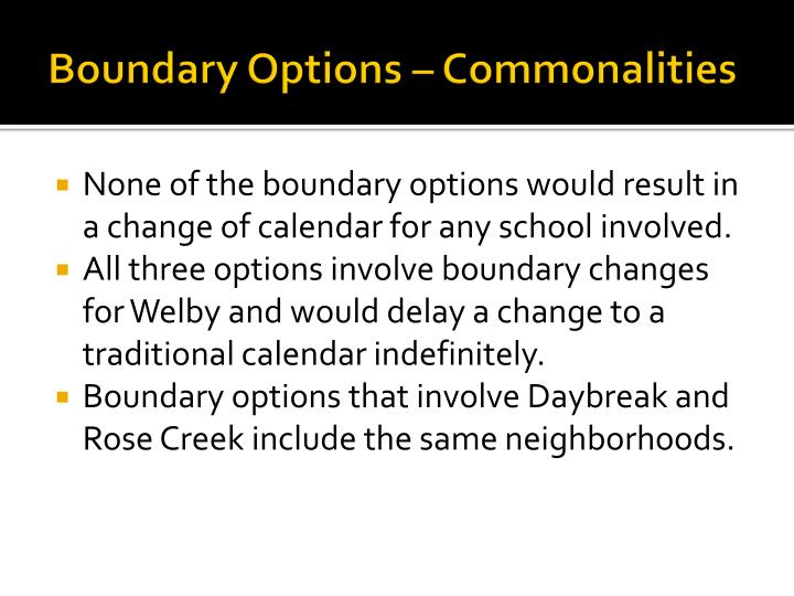 Boundary Options – Commonalities