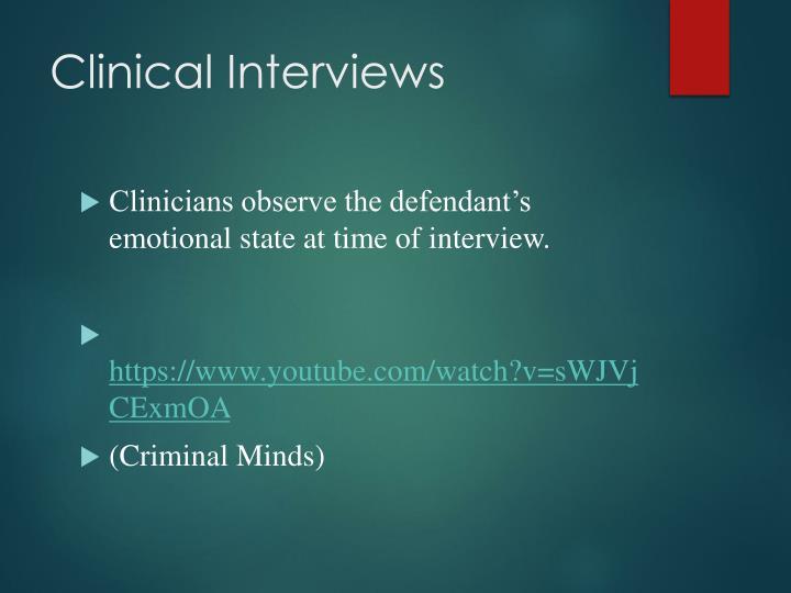 Clinical Interviews